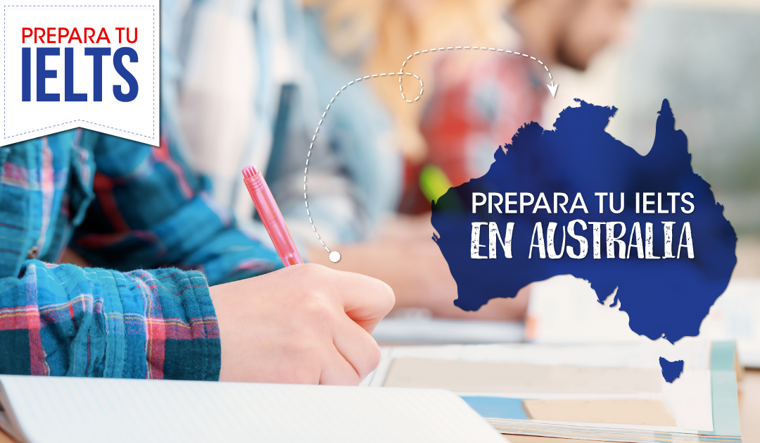 Prepara tu IELTS en Australia