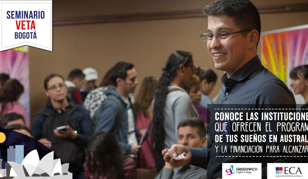 Seminarios Veta en Bogotá y Medellín; Conoce las instituciones que ofrecen el programa de tus sueños en Australia y la financiación para alcanzarlo.