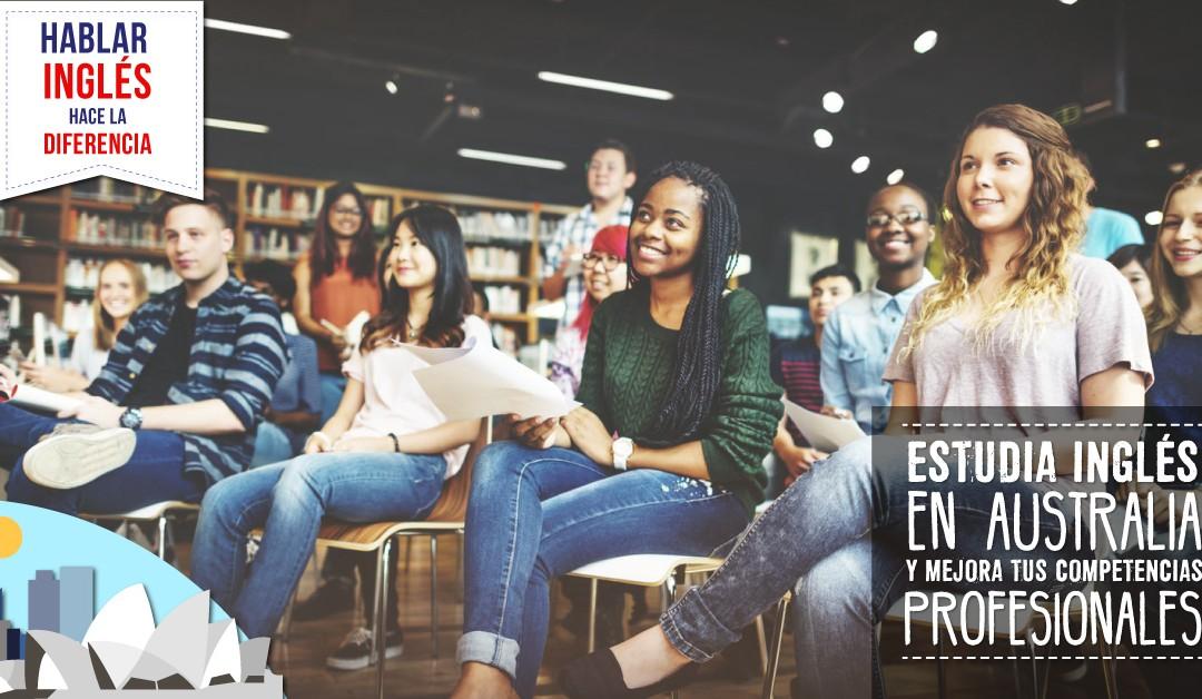 Hablar inglés hace la diferencia; Estudia inglés en Australia y mejora tus competencias profesionales.
