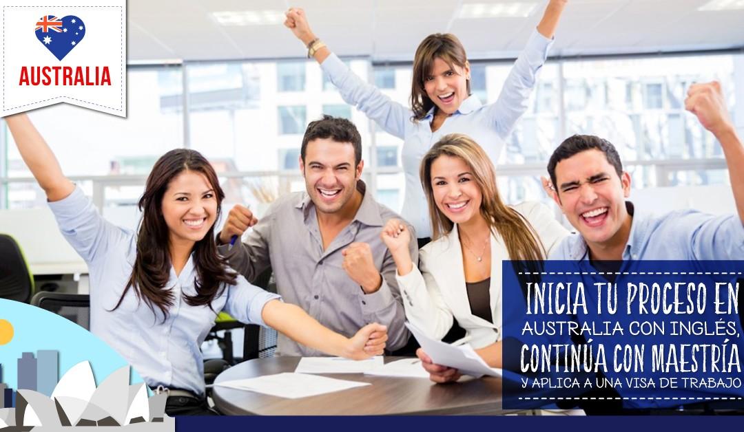 Inicia tu proceso en Australia con inglés, continúa con Maestría y aplica a una visa de trabajo.